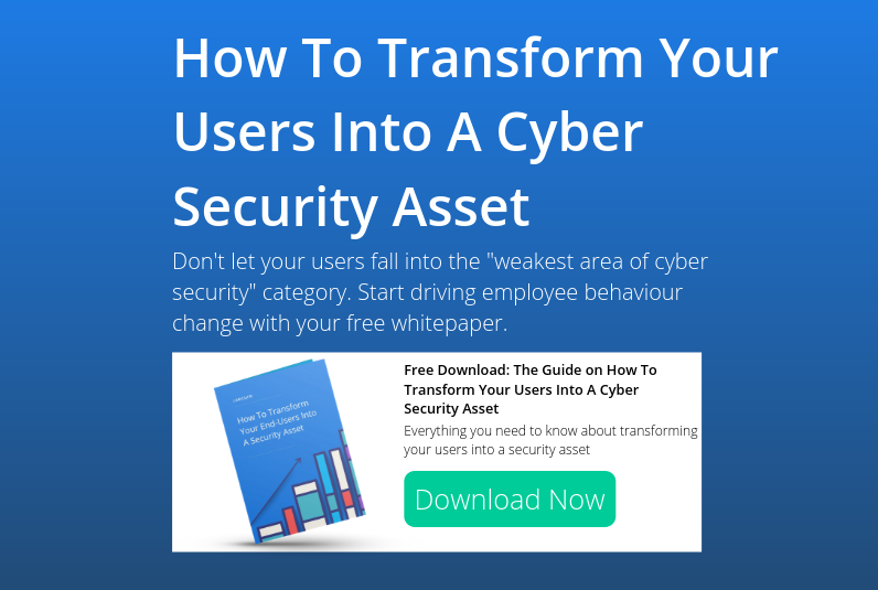 How to transform your end users into a security asset